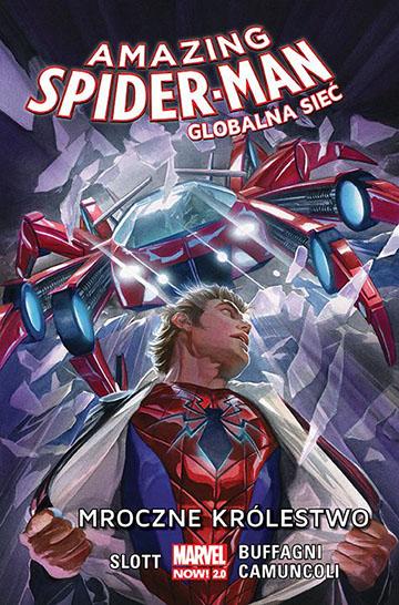 Amazing Spider-Man Globalna Sieć: Mroczne Królestwo