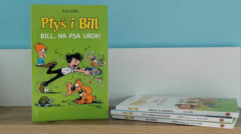 Ptyś i Bill tom 6