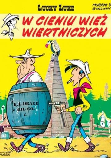 Lucky Luke tom 18: W cieniu wież wiertniczych