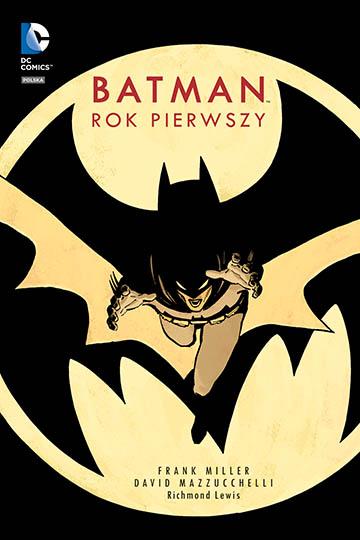 Batman Rok Pierwszy okładka