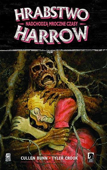Hrabstwo Harrow Tom 7 – Nadchodzą Mroczne Czasy okładka
