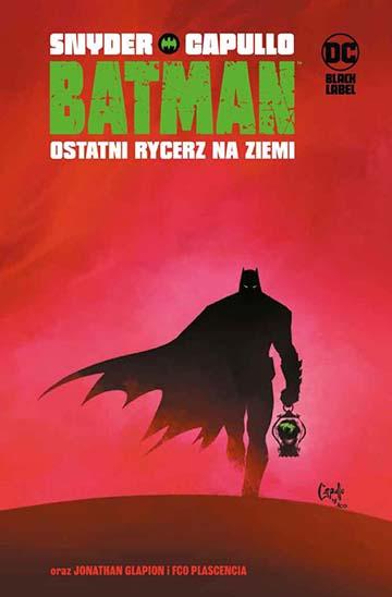 Batman - Ostatni Rycerz na Ziemi okładka