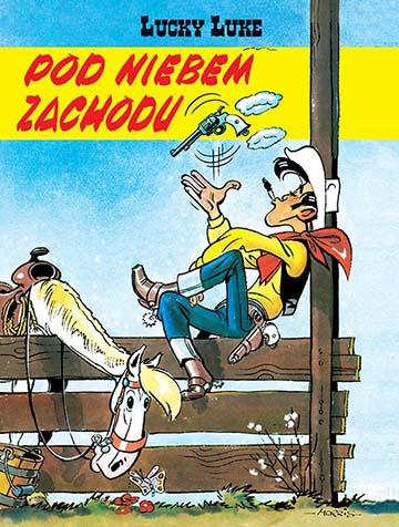 Lucky Luke tom 4: Pod niebem zachodu okładka